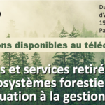 Biens et services retirés des écosystèmes forestiers: de l'évaluation à le gestion intégrée